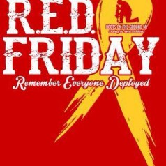 RED Friday – Remember Everyone Deployed!